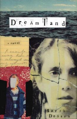 Dreamland By Dessen, Sarah