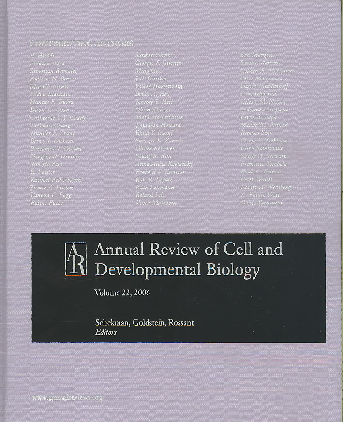 Annual Review of Cell and Developmental Biology 2006 By Schekman, Randy (EDT)/ Goldstein, Larry (EDT)/ Rossant, Janet (EDT)
